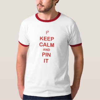Keep Calm & Pin it T-Shirt