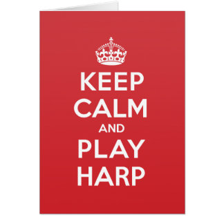 Keep Calm Play Harp Greeting Note Card