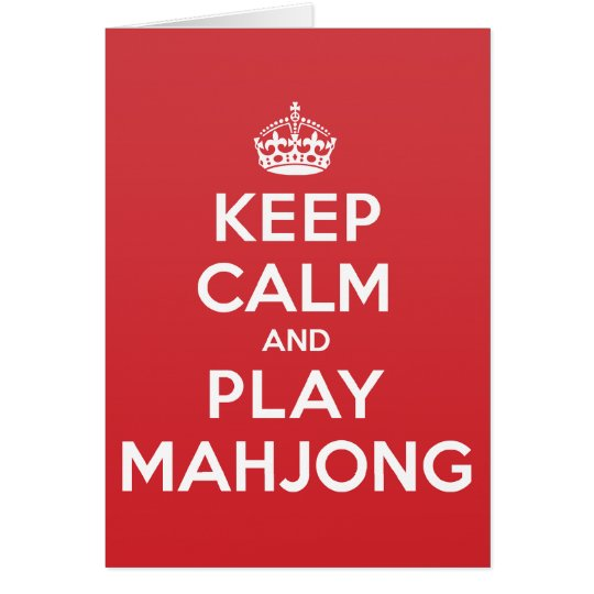 Keep Calm Play Mahjong Greeting Note Card
