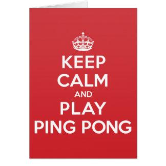 Keep Calm Play Ping Pong Greeting Note Card