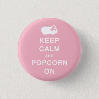 Keep Calm & Popcorn On Button Badge