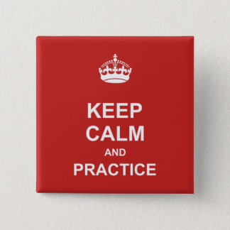Keep Calm & Practice button