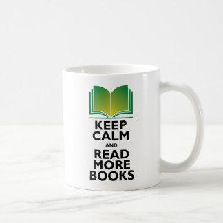 """Keep Calm & Read More Books"" Mug"