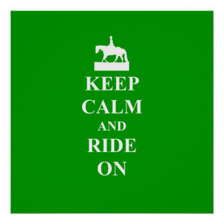 Keep calm & ride on poster