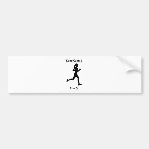 Keep calm & run on bumper stickers