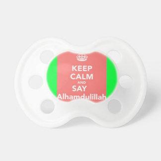 Keep Calm Say Alhumdulillah Baby Pacifiers