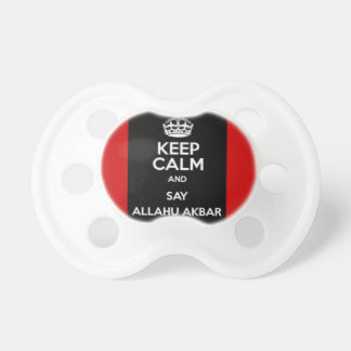Keep Calm Say Allahu Akbar Pacifier