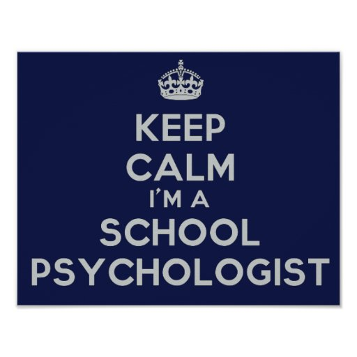 Keep Calm School Psychologist's Office Poster