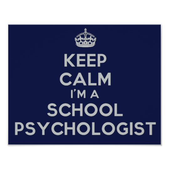 Keep Calm School Psychologist's Office Poster