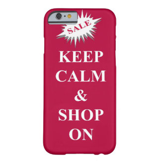 keep calm & shop on barely there iPhone 6 case