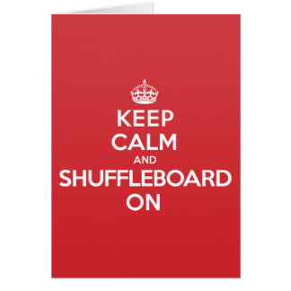 Keep Calm Shuffleboard Greeting Note Card