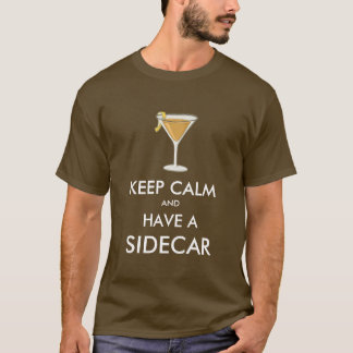 Keep Calm - Sidecar T-Shirt