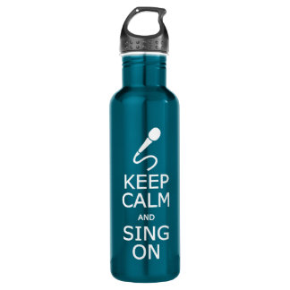 Keep Calm & Sing On - choose color 710 Ml Water Bottle