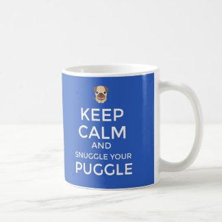 Keep Calm  & Snuggle Your Puggle MUG Customizable!