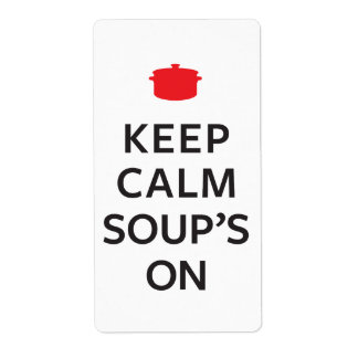 Keep Calm Soup's On Shipping Label