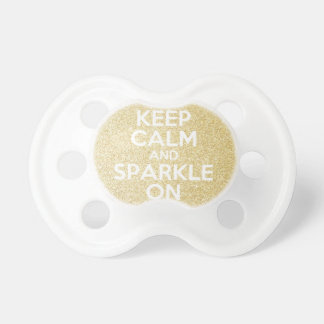 Keep Calm & Sparkle On Baby Pacifier