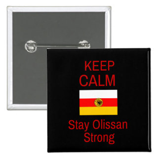 Keep Calm, Stay Olissan Strong Button