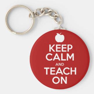 Keep Calm & Teach On Keychain