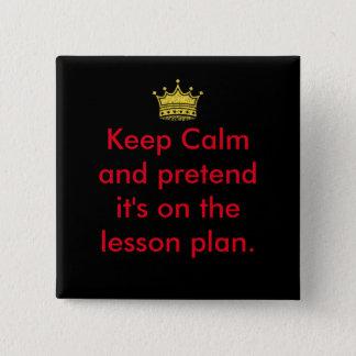 Keep Calm Teachers! 2 Inch Square Button