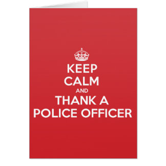 Keep Calm Thank Police Officer Greeting Note Card