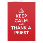 Keep Calm Thank Priest Greeting Note Card