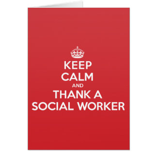 Keep Calm Thank Social Worker Greeting Note Card