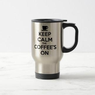 Keep Calm the Coffee's On Travel Mug