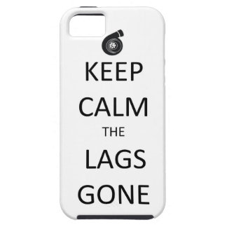 Keep Calm the Lags Gone - iPhone 5 Case