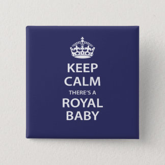 Keep Calm There's A Royal Baby 2 Inch Square Button