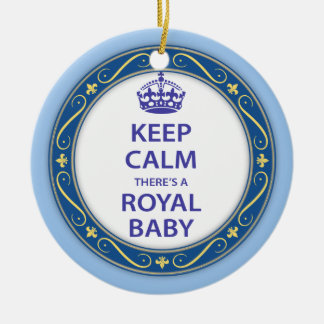 Keep Calm There's A Royal Baby Ceramic Ornament