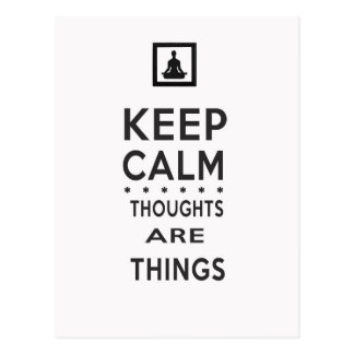Keep Calm - Thoughts Are Things Postcard