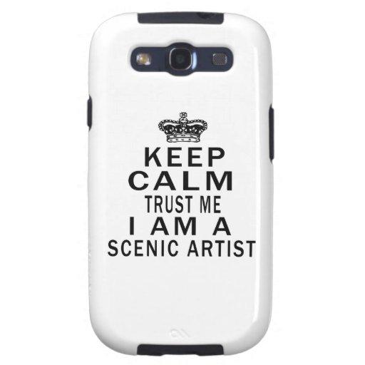 Keep Calm Trust Me I Am A Scenic artist Samsung Galaxy S3 Covers