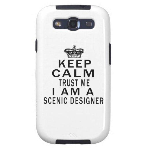 Keep Calm Trust Me I Am A Scenic designer Galaxy S3 Cover
