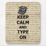 Keep calm & type on mouse pad