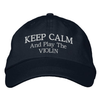 Keep Calm Violin Music Embroidered Hat