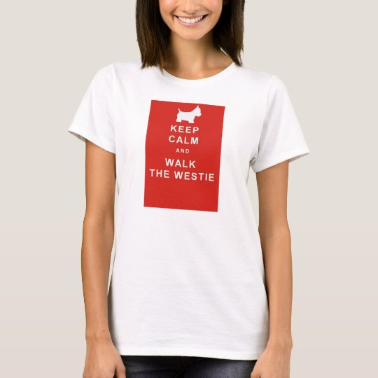 KEEP CALM WALK THE WESTIE T SHIRT BIRTHDAY PRESENT