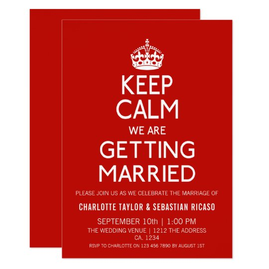 Keep Calm We Are Getting Married - Wedding Card