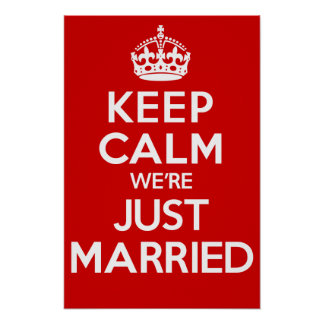 KEEP CALM we're JUST MARRIED (Red) Poster