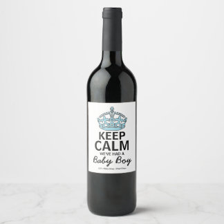 Keep Calm We've Had A Baby Boy, Baby Announcement Wine Label