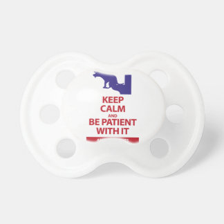 Keep Calm with Human Stupidity Pacifier
