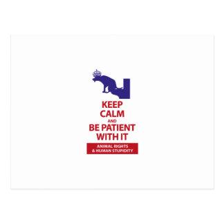 Keep Calm with Human Stupidity Postcard