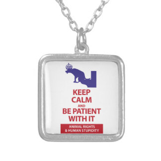 Keep Calm with Human Stupidity Silver Plated Necklace