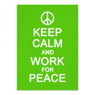 "Keep Calm & Work for Peace, customize 5"" X 7"" Invitation Card"