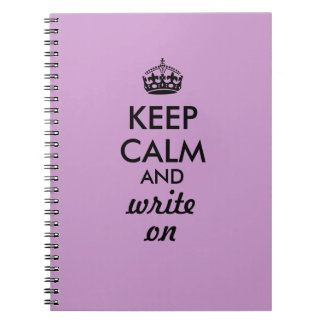 Keep Calm Write On Writing Notebook Custom Color