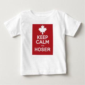 Keep Calm You Hoser Baby T-Shirt