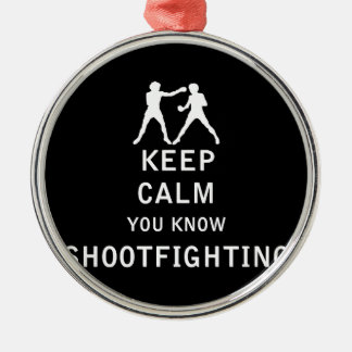 Keep Calm you know Shootfighting Silver-Colored Round Ornament
