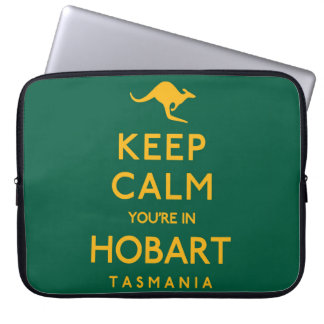 Keep Calm You're in Hobart! Laptop Sleeve