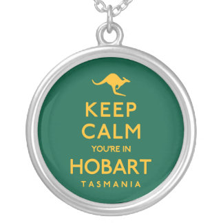 Keep Calm You're in Hobart! Silver Plated Necklace
