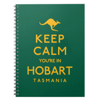 Keep Calm You're in Hobart! Spiral Notebook