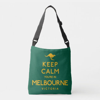 Keep Calm You're in Melbourne! Crossbody Bag